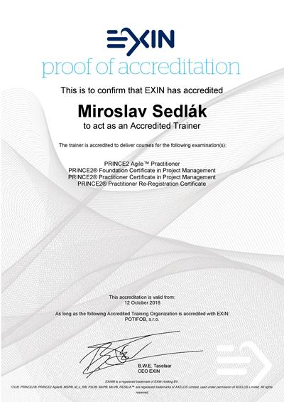PRINCE2 & PRINCE2 Agile Approved Trainer Certificate Miroslav Sedlak by EXIN